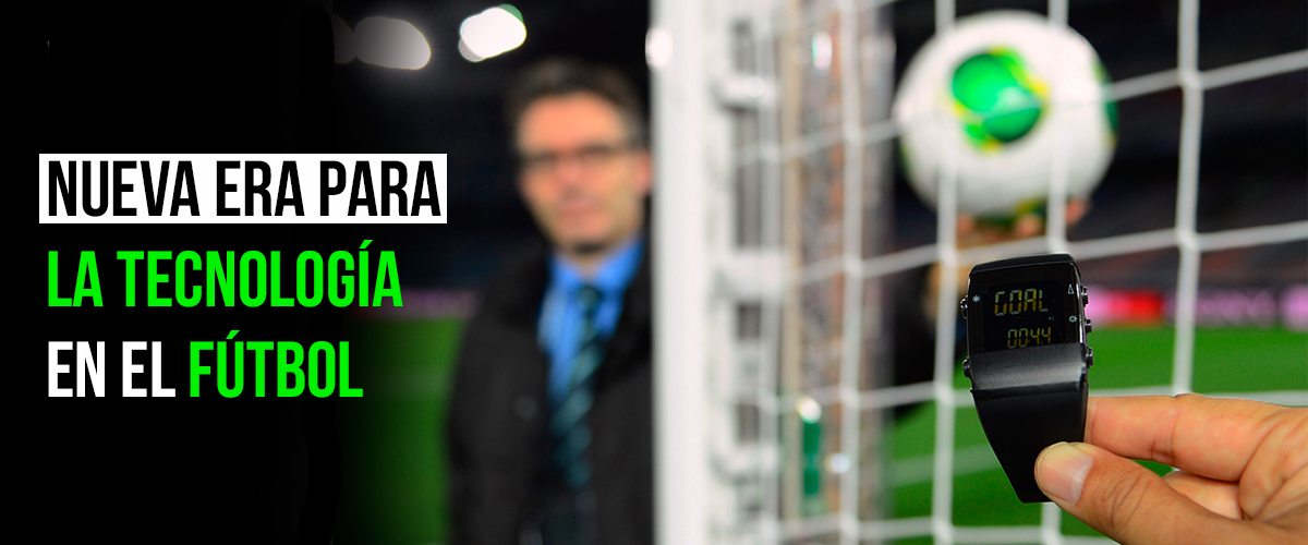 Nueva era para La Tecnología en el Fútbol